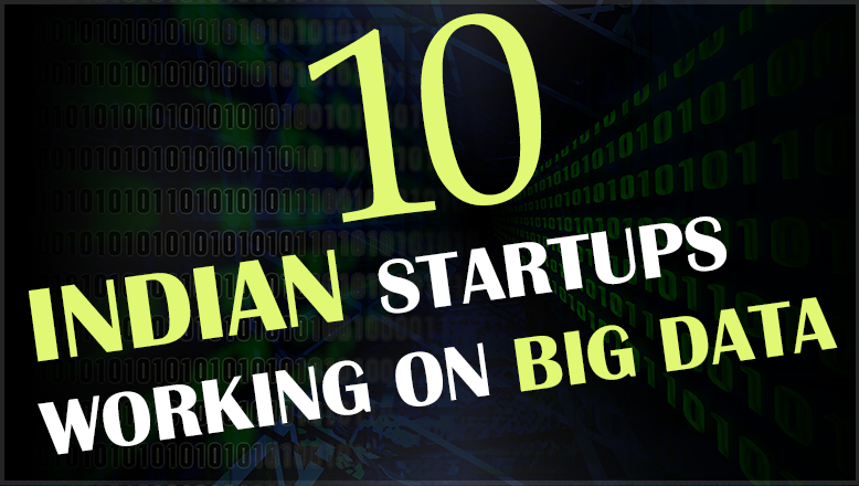 Featured Image of Top 10 Startups working on Big Data